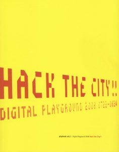 Book cover, yellow in red letters: Hack the City, Digital Playground